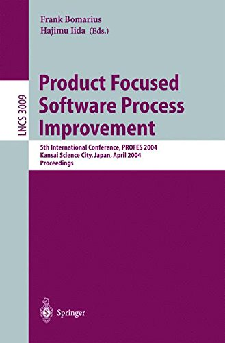 Product Focused Software Process Improvement: 5th International Conference, PROFES 2004, Kansai Science City, Japan, Apr