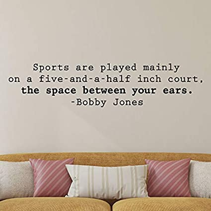 Amazon com: Wall Quotes Sports are Played Between Your Ears