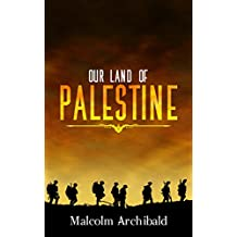 Our Land of Palestine