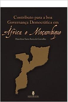 Como Descargar En Elitetorrent Contributo Para A Boa Governança Democrática Em áfrica E Moç Archivo PDF A PDF