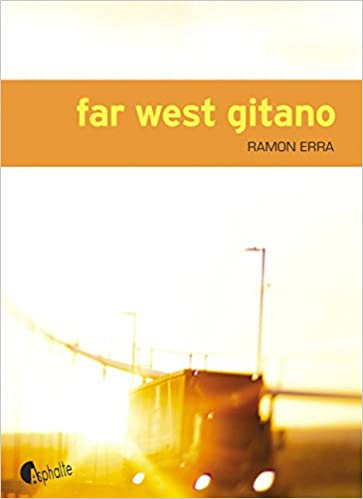 Far West Gitano (2017) - Ramon Erra et Juliette Lemerle sur Bookys