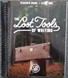 The Lost Tools of Writing Level One Teacher Guide