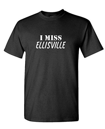 (I Miss Ellisville - Funny City State Hometown - 100% Cotton T-Shirt, 2XL,)