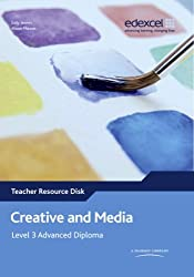 Creative and Media: Edexcel Level 3 Advanced Diploma Teacher Resource Disk