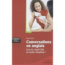 CONVERSATIONS EN ANGLAIS : L'ART DU SMALL TALK EN TOUTES SITUATIONS