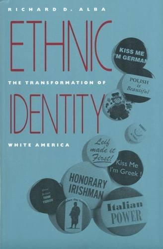 Ethnic Identity: The Transformation of White America