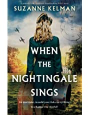When the Nightingale Sings: A powerful and completely heartbreaking WW2 novel