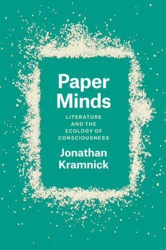 Paper Minds: Literature and the Ecology of Consciousness