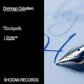 The Agenda by Domingo Caballero on Amazon Music - Amazon.com