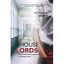 The House of Lords: A Boy's bittersweet experiences in the boarding house.
