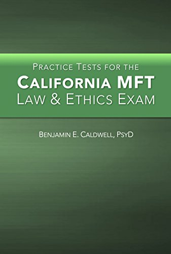 Practice Tests for the California MFT Law and Ethics Exam