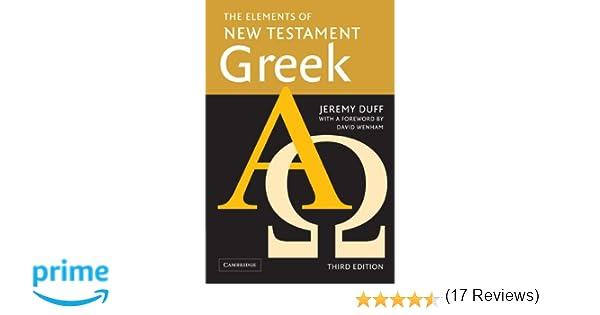 Workbook ay sound worksheets : The Elements of New Testament Greek: Jeremy Duff, David Wenham ...
