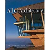 All of Architecture: New Directions in World Architecture and Design