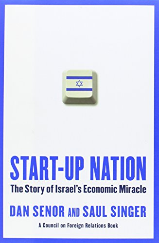 Start-up Nation: The Story of Israel's Economic Miracle (Jewish Miracle Stories)