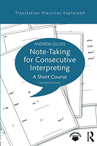 Notes Course - Note-taking for Consecutive Interpreting (Translation Practices Explained)