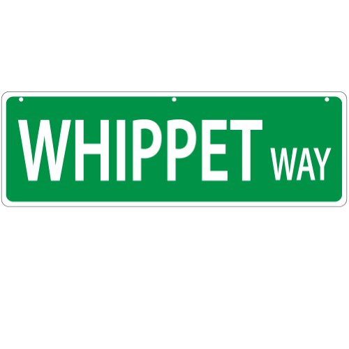 Imagine This Whippet Way Street Sign -