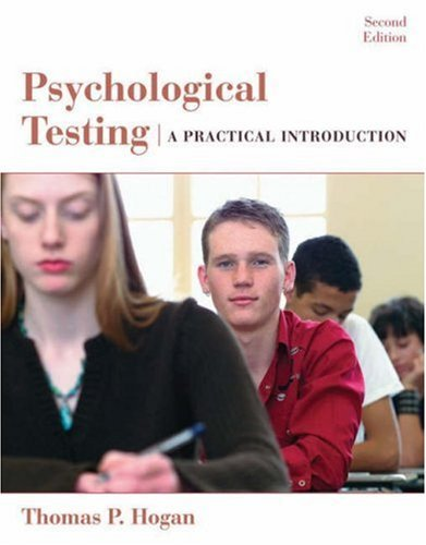 By Thomas P. Hogan - Psychological Testing: A Practical Introduction: 22nd (second) Edition