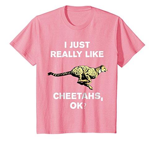 Kids I Just Really Like Cheetahs OK? Funny Safari Trip T-Shirt 8 Pink