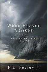 When Heaven Strikes Paperback