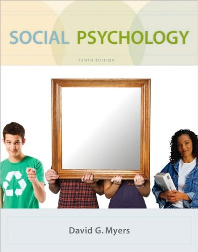 Social Psychology (text only) 10th (Tenth) edition by D. Myers
