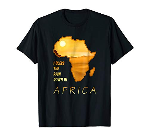 I Bless The Rains Down In Africa Map Black Cute Shirts Gift (T-shirt Map Africa)