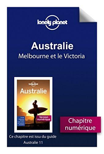 australie 11ed melbourne et le victoria