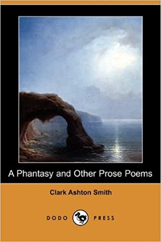 A Phantasy and Other Prose Poems (Dodo Press)