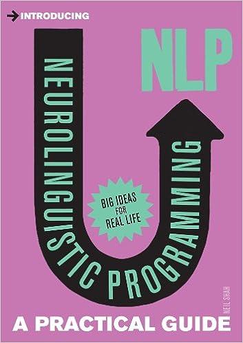 Book Introducing Neurolinguistic Programming (NLP): A Practical Guide