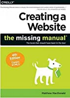 Creating a Website: The Missing Manual, 4th Edition Front Cover