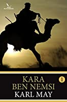 Kara Ben Nemsi deel 1 (Karl May)