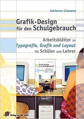 Grafik Design für den Schulgebrauch: Arbeitsblätter zur Typografie ...