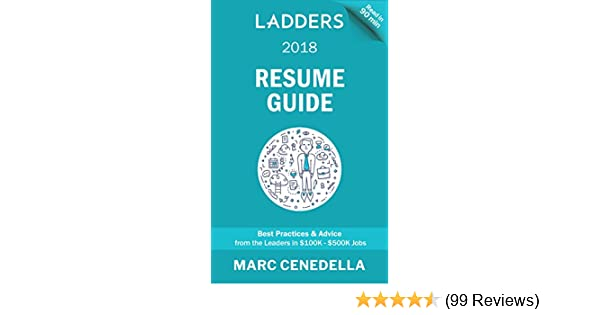 Amazon.com: Ladders 2018 Resume Guide: Best Practices & Advice from ...