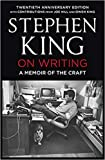 By Stephen King On Writing A Memoir of the Craft Twentieth Anniversary Edition with Contributions from Joe Hill and Owen…