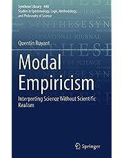 Modal Empiricism: Interpreting Science Without Scientific Realism