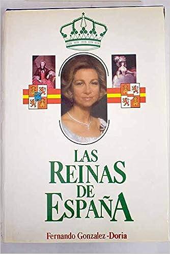 Reinas de España, las: Amazon.es: González-Doria Duran De Quiroga ...