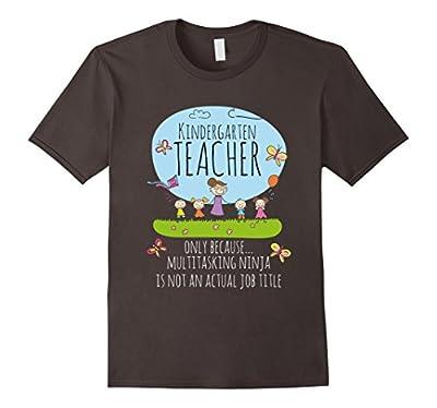 Kindergarten Teacher Aka Multitasking Ninja Funny Kindergarten Teacher T-shirt
