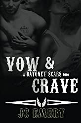 Vow & Crave (a Bayonet Scars duo)