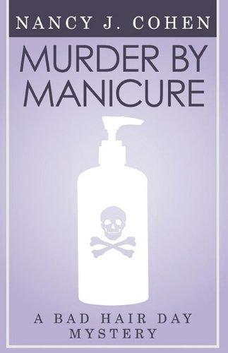 Download Murder by Manicure (Bad Hair Day Mystery 3) pdf epub