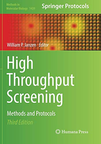 - High Throughput Screening: Methods and Protocols (Methods in Molecular Biology)