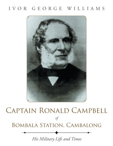 Captain Ronald Campbell of Bombala Station, Cambalong