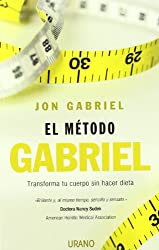 El metodo Gabriel (Spanish Edition)