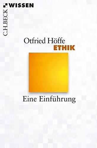Ethik: Eine Einführung Taschenbuch – 4. Mai 2018 Otfried Höffe Ethik: Eine Einführung C.H.Beck 3406722482