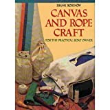 Canvas and Rope Skills and Projects, Frank Rosenow, 0393033228