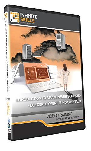 Introduction to Amazon Web Services - EC2 Deployment Fundamentals - Training DVD