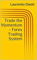 Trade the MomentumForex Price Action Trading System that will earn you 200 pips every week and more.Low Risk-High Reward trading.Components: -Market Profile Techniques-Forex Momentum and Direction-Moving Average-Support and Resistance levels....