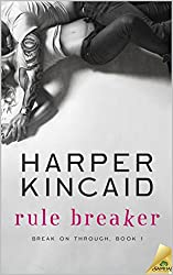 Rule Breaker: A Small-Town, Opposites Attract, Insta-Real-Love Story (Break on Through Book 1)