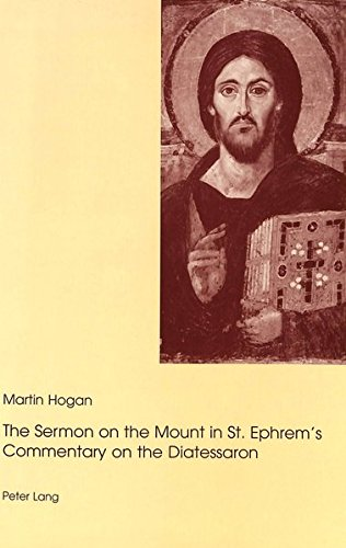 The Sermon on the Mount in St. Ephrem's Commentary on the Diatessaron by Peter Lang AG, Internationaler Verlag der Wissenschaften