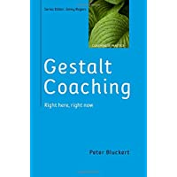 Gestalt Coaching: Right Here, Right Now