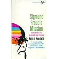 Sigmund Freud's mission: An analysis of his personality and influence (Black cat book)