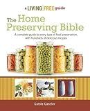 The Home Preserving Bible[HOME PRESERVING BIBLE][Paperback]
